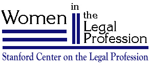 Women in the Legal Profession: Stanford Center on the Legal Profession